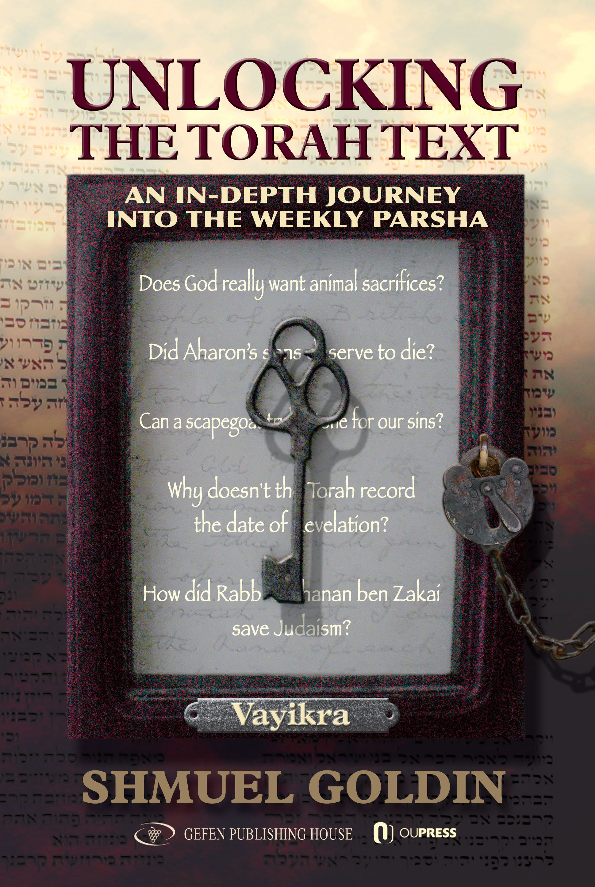 Unlocking the Torah Text Vayikra